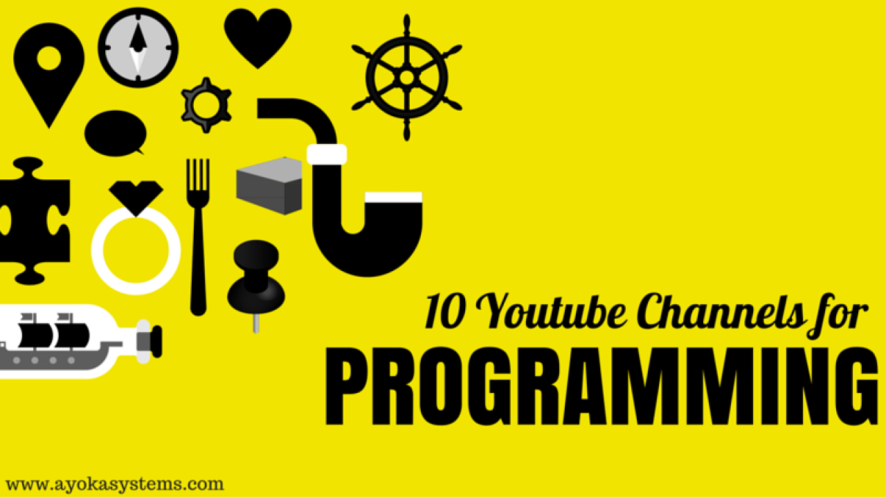 Top 10 YouTube Channels to Learn Programming - Ayoka - Made