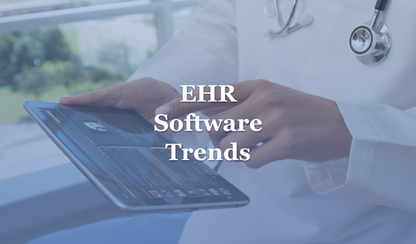 EHR Software Trends