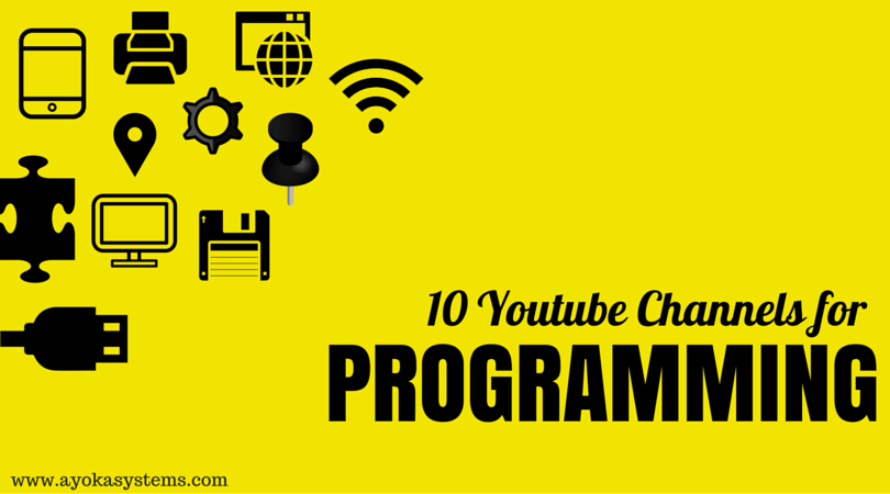 Top 10 YouTube Channels to Learn Programming - Ayoka - Made in USA
